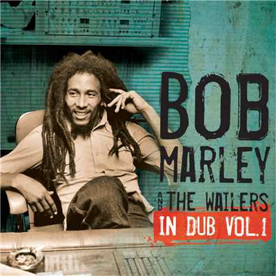 アルバム/In Dub Vol. 1/Bob Marley & The Wailers