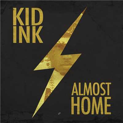 アルバム/Almost Home (Explicit)/Kid Ink