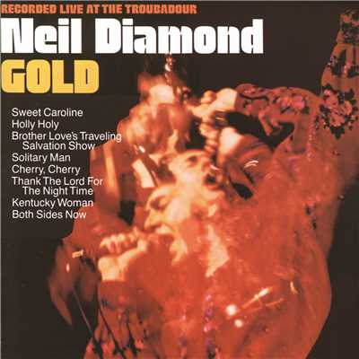 アルバム/Gold (Live At The Troubadour)/Neil Diamond