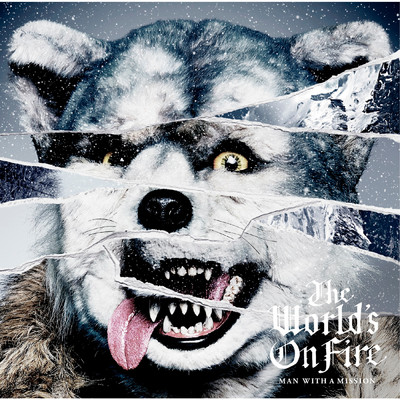 アルバム/The World's On Fire/MAN WITH A MISSION