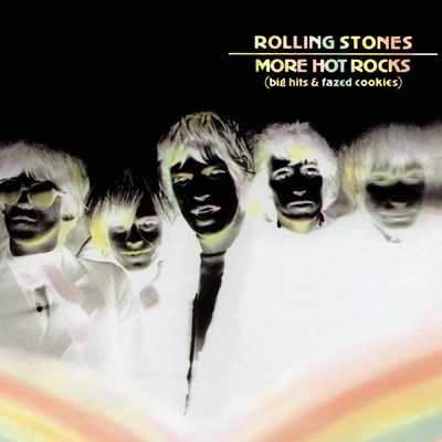 ハイレゾアルバム/More Hot Rocks (Big Hits & Fazed Cookies)/The Rolling Stones