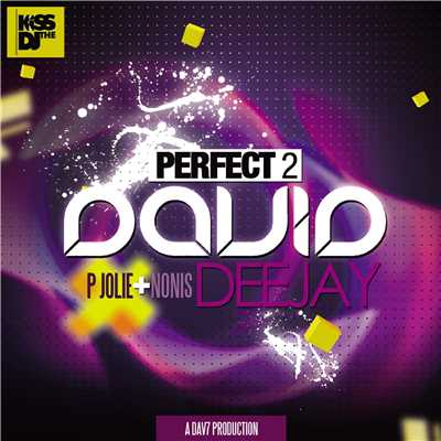 シングル/Perfect 2 (feat. P Jolie & Nonis)/David DeeJay