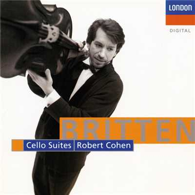 シングル/Britten: Third Suite for Cello, Op.87 - 6. Fuga: Andante espressivo/Robert Cohen