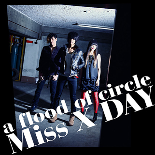 着うた®/Miss X DAY/a flood of circle