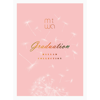 アルバム/miwa ballad collection 〜graduation〜/miwa