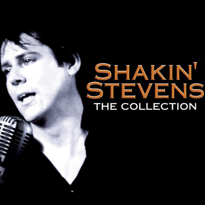 アルバム/Shakin' Stevens - The Collection/Shakin' Stevens