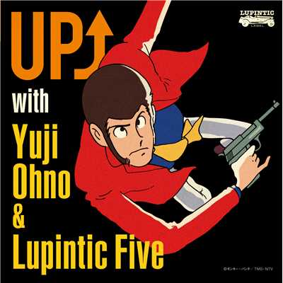 シングル/THEME FROM LUPIN THE THIRD '89 (Lupintic Five Version)/Yuji Ohno & Lupintic Five