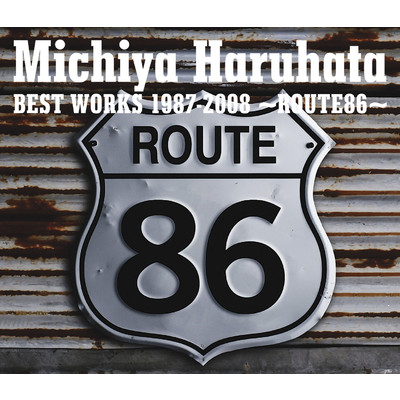 アルバム/Michiya Haruhata BEST WORKS 1987-2008 〜ROUTE86〜/春畑 道哉