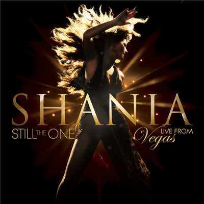 アルバム/Still The One: Live From Vegas/Shania Twain
