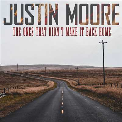 シングル/The Ones That Didn't Make It Back Home/Justin Moore
