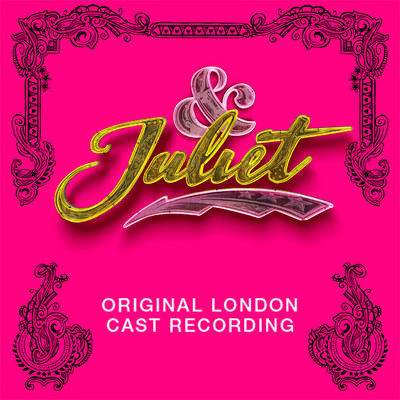 アルバム/& Juliet (Original London Cast Recording)/Various Artists