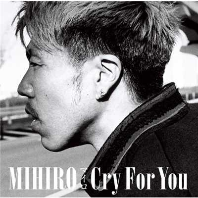 Find My Love/MIHIRO 〜マイロ〜