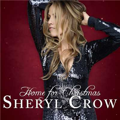 アルバム/Home For Christmas/Sheryl Crow