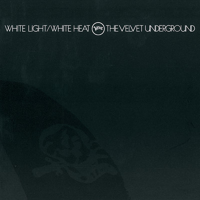 ハイレゾアルバム/White Light / White Heat (45th Anniversary)/The Velvet Underground