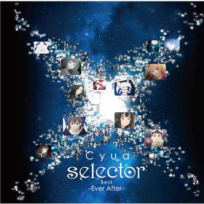アルバム/「selector」Best -Ever After-/Cyua