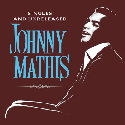 アルバム/The Global Singles and Unreleased/Johnny Mathis