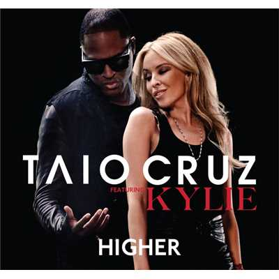 アルバム/Higher (featuring Kylie Minogue)/Taio Cruz
