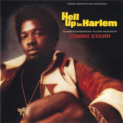 Hell Up In Harlem (Original Motion Picture Soundtrack)/エドウィン・スター