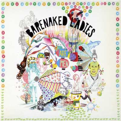 I Can I Will I Do/Barenaked Ladies