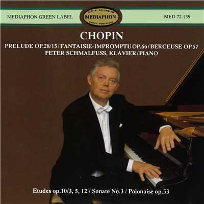 アルバム/Chopin: Piano Sonata No. 3 and Other Works/Peter Schmalfuss