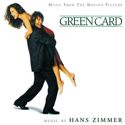 アルバム/Green Card (Music From The Motion Picture)/Hans Zimmer