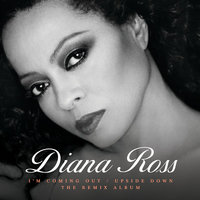 アルバム/I'm Coming Out / Upside Down (The Remix Album)/Diana Ross