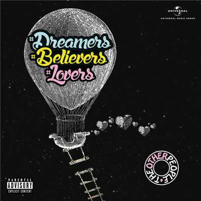 save the world the other people 収録アルバム dreamers believers