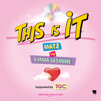This Is It (DJ Mix)/MATZ/Emma Jasmine