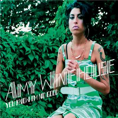 アルバム/You Know I'm No Good (Remixes & B Sides)/Amy Winehouse