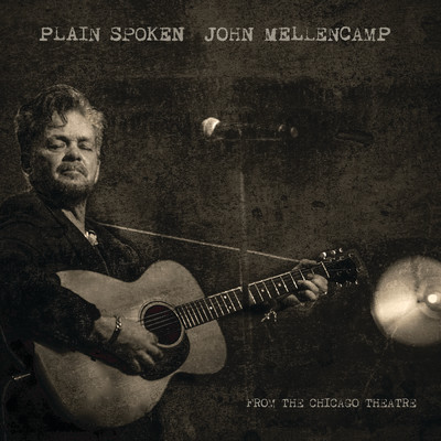 アルバム/Plain Spoken - From The Chicago Theatre/John Mellencamp