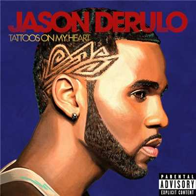 アルバム/Tattoos on My Heart/Jason Derulo