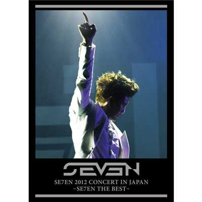 アルバム/SE7EN 2012 CONCERT IN JAPAN 〜SE7EN THE BEST〜/SE7EN