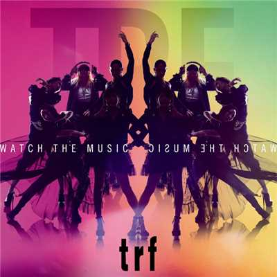 アルバム/WATCH THE MUSIC/TRF