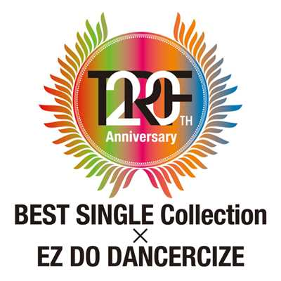 アルバム/TRF 20th Anniversary BEST SINGLE Collection × EZ DO DANCERCIZE/TRF