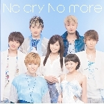 シングル/No cry No more/AAA