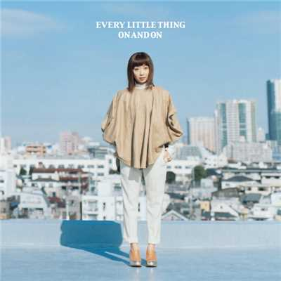 アルバム/ON AND ON/Every Little Thing