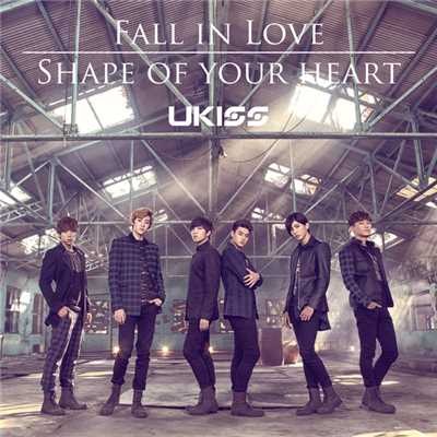Fall in Love / Shape of your heart/U-KISS