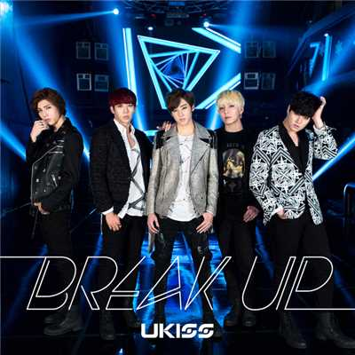 歌詞/Break up/U-KISS