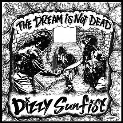 シングル/The Dream Is Not Dead/Dizzy Sunfist
