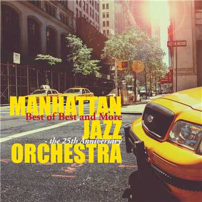スイングしなけりゃ意味ないね It Don't Mean a Thing If It Ain't Got That Swing/Manhattan Jazz Orchestra