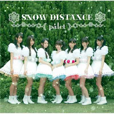 シングル/SNOW DISTANCE(instrumental)/palet