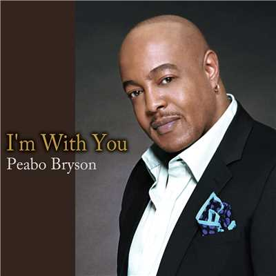 着うた®/I'm With You/Peabo Bryson
