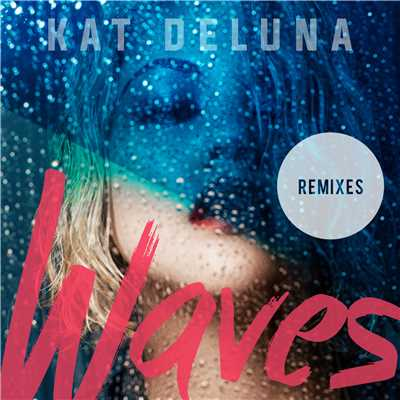 アルバム/Waves (Remixes)/Kat DeLuna