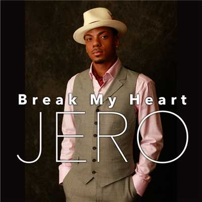 Break My Heart/ジェロ