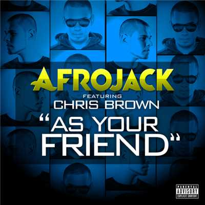 着うた®/As Your Friend (featuring Chris Brown)/アフロジャック