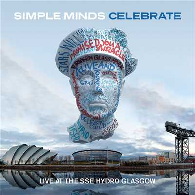 アルバム/Celebrate - Live at the SSE Hydro Glasgow (Audio Version)/Simple Minds