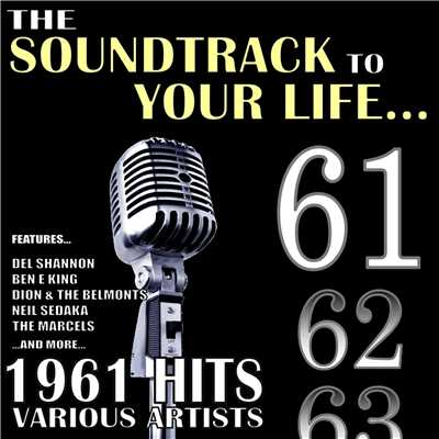 アルバム/The Soundtrack to Your Life:1961 Hits/Various Artists