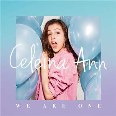 シングル/We Are One/Celeina Ann