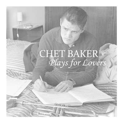 シングル/I've Grown Accustomed to Her Face/Chet Baker
