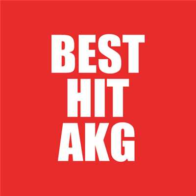 着うた®/裏BEST HIT AKGメドレー/ASIAN KUNG-FU GENERATION